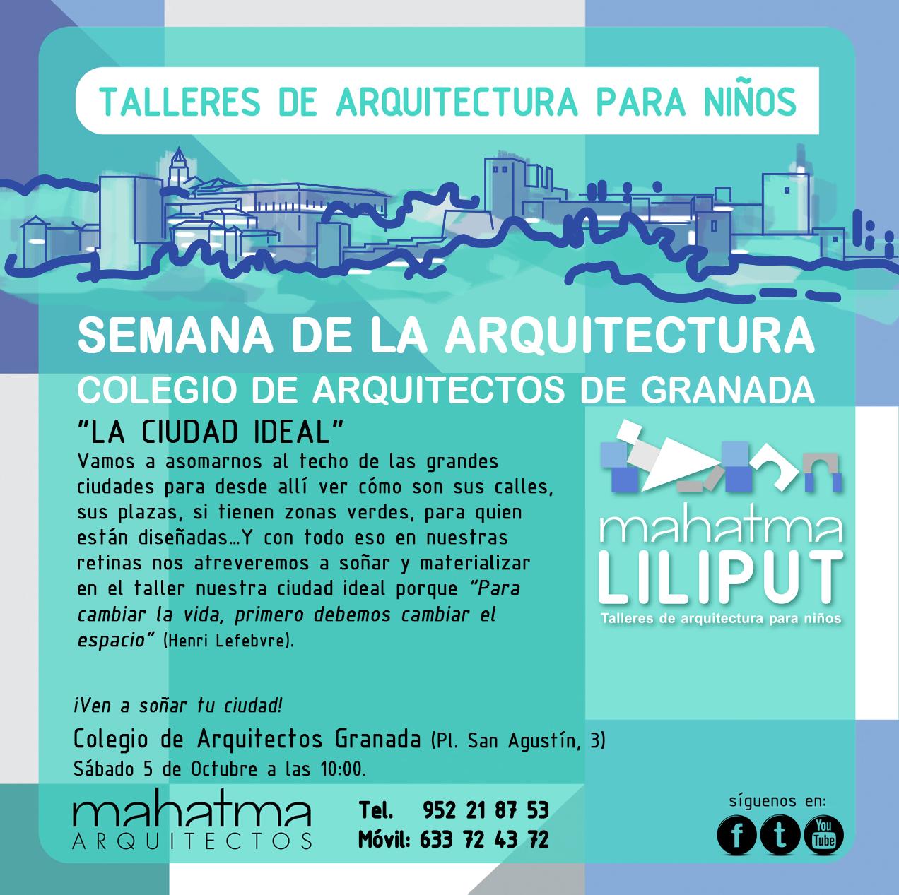 Semana de la arquitectura 2013 mahatma arquitectos blog - Arquitectos de granada ...
